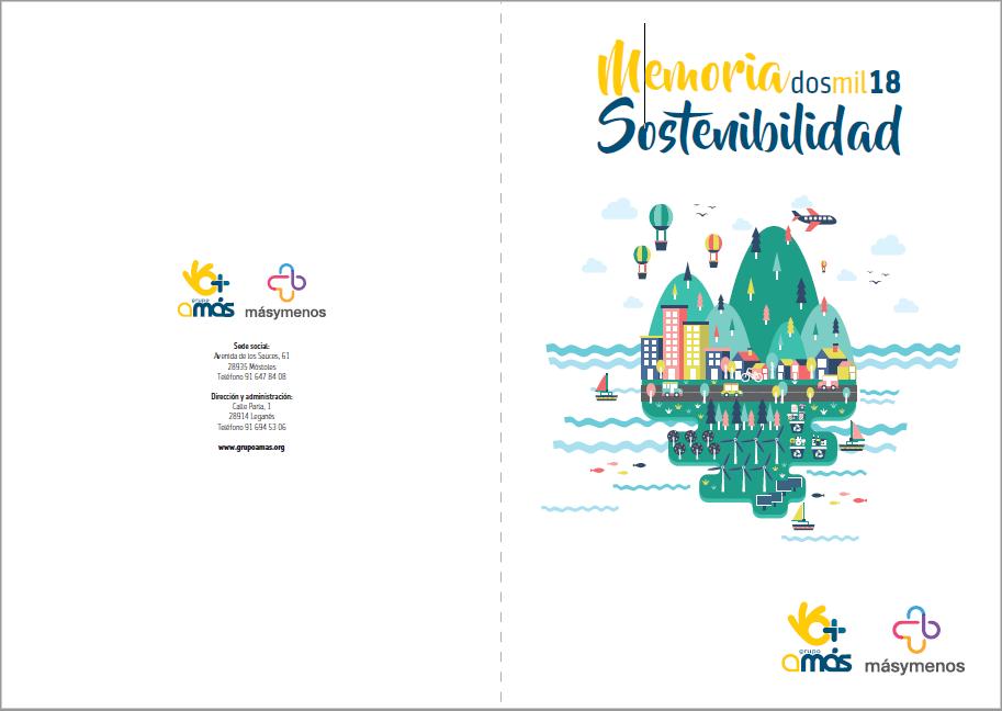 Memoria sostenibilidad 2018 de Grupo AMÁS