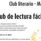 Arrancan el Club de Lectura fácil y el Taller literario organizados por Grupo AMÁS y el Ayuntamiento de Leganés.